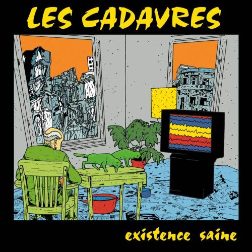 Les Cadavres - Existence saine (LP)