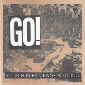 GO! - Your power means nothing