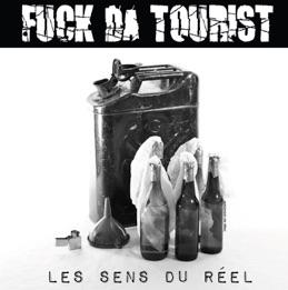 Fuck Da Tourist - Les sens du réel (LP)