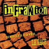 Infraktion - Sous les pavés la rage