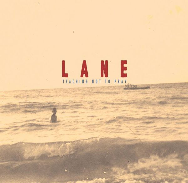 "LANE - Teaching not to pray (10"")"