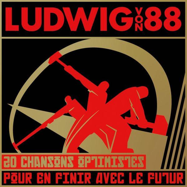 Ludwig Von 88 - 20 Chansons Optimistes Pour En Finir Avec Le Futur (2xLP)