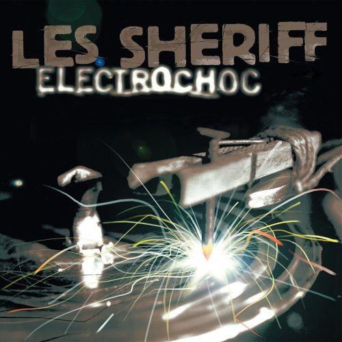 Les Sheriff - Electrochoc (LP)