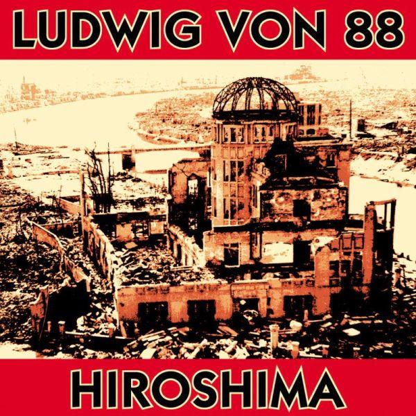 Ludwig Von 88 - Hiroshima (LP)