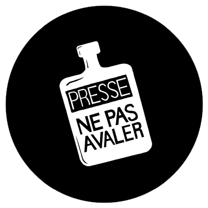 Badge - Presse ne pas avaler