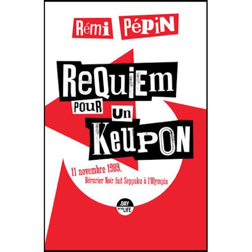 Requiem pour un keupon (Rémi Pépin)