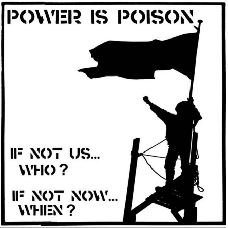 Power is Poison - If not us... who ?