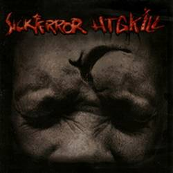 Sick Terror / HTG Kill - split CD