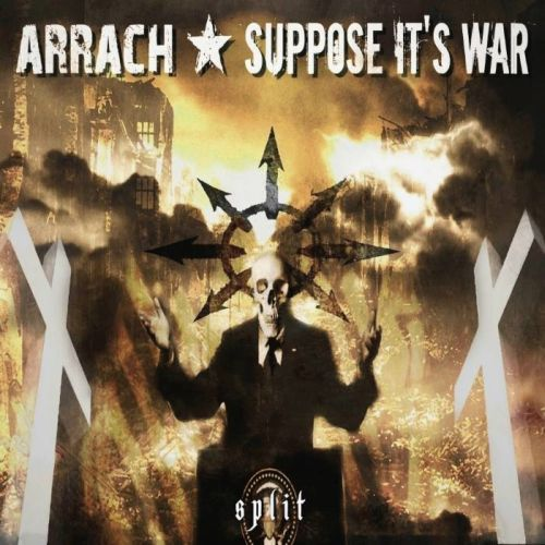 Split Arrach / Suppose it's war