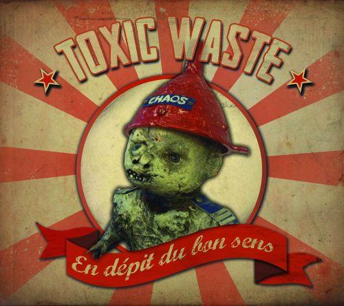 Toxic Waste - En dépit du bon sens (LP)