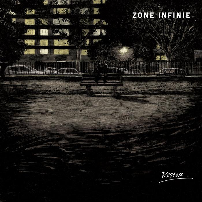 Zone infinie - Rester et fuir (LP)