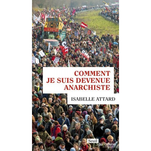 Comment je suis devenue anarchiste (Isabelle Attard)