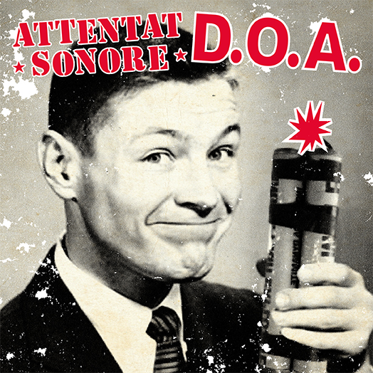Attentat Sonore  / D.O.A (EP)