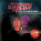 La Fraction - Aussi long sera le chemin (LP)