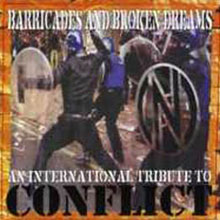 Compilation - Barricades and broken dreams (tribute to Conflict)