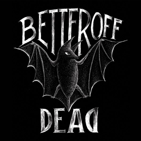 Better off dead - Sans issues (EP)