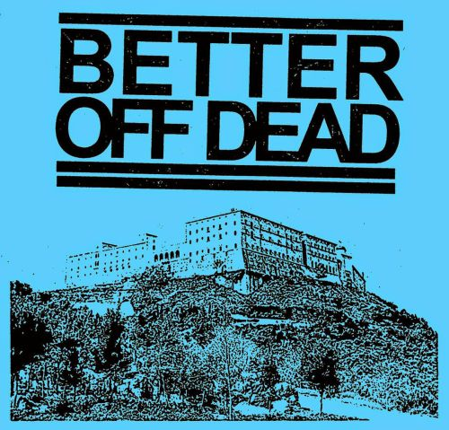Better Off Dead - Cracked (EP)