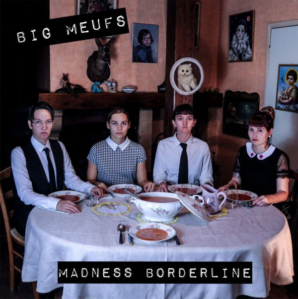 Big Meufs - Madness Borderline