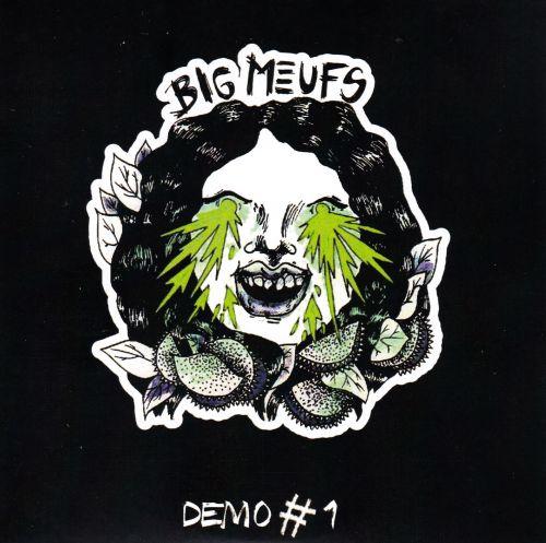 Big Meufs - Demo #1