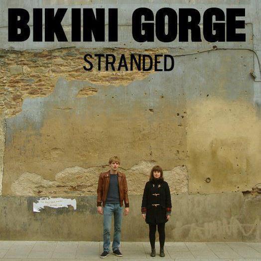 Bikini Gorge - Stranded (EP)