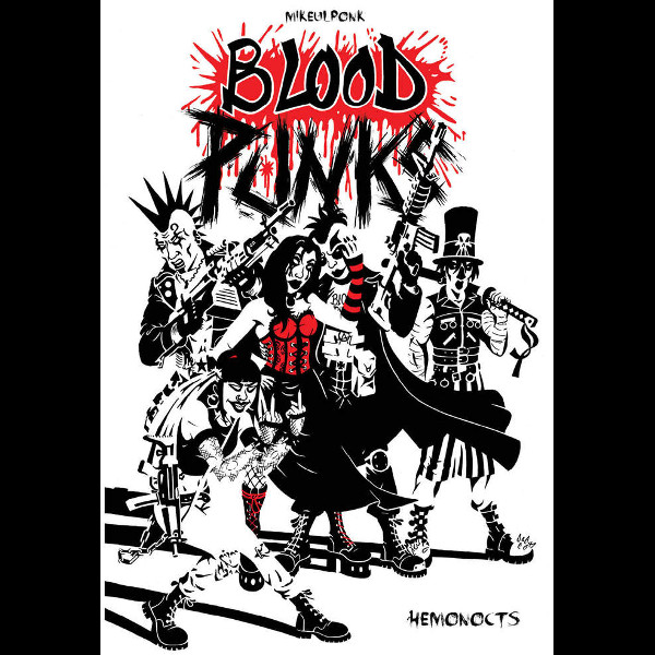Blood punks (Tome 1, Hemonocts)- Mikeulponk