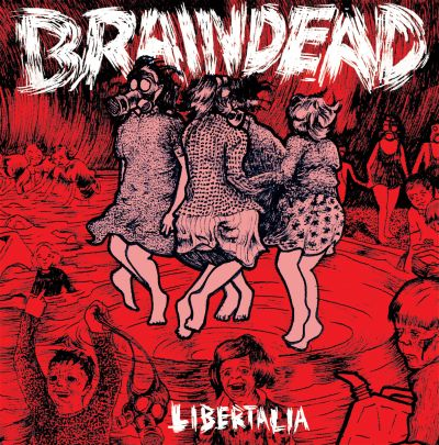 Braindead - Libertalia (LP)