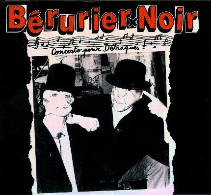Bérurier Noir - Concerto pour détraqués (édition 2016)