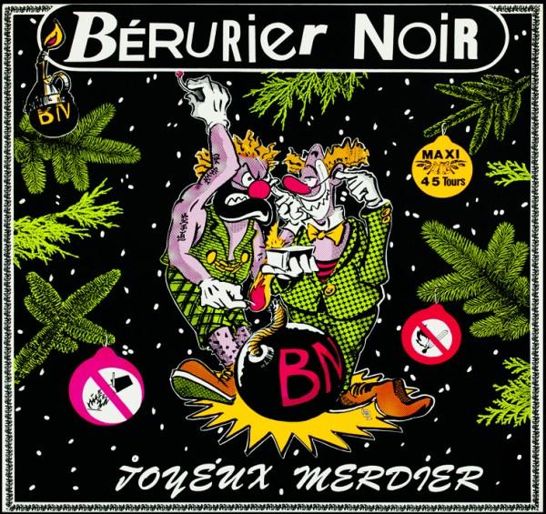 Bérurier Noir - Joyeux merdier (rééd. 2013)
