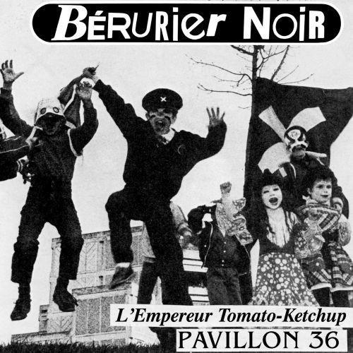 Bérurier Noir - L'empereur Tomato Ketchup (EP)