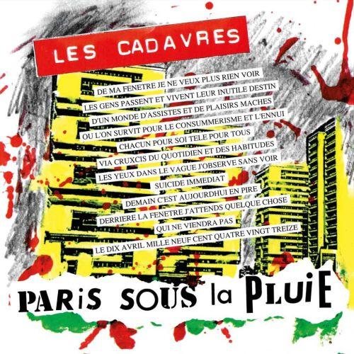 Les Cadavres - Paris Sous La Pluie