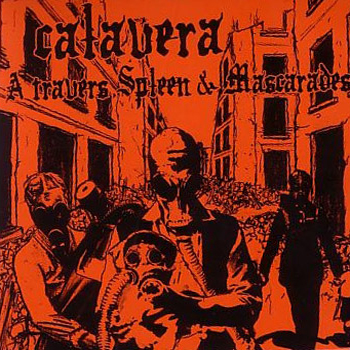 Calavera - A travers spleen et mascarades