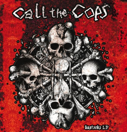 Call the cops - Bastards LP (LP)
