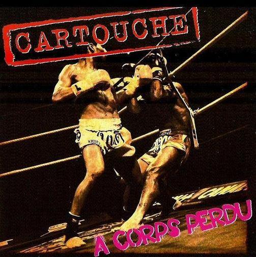 CARTOUCHE - A Corps Perdu