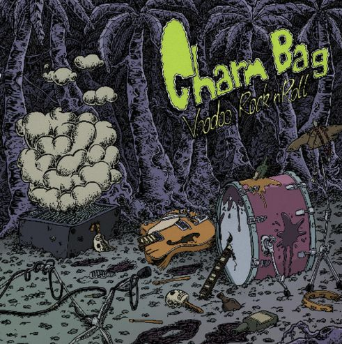 Charm Bag - Voodoo rock'n roll (LP)