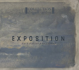 Collection d'Arnell Andrea - Exposition