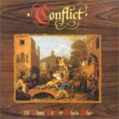 Conflict - it's time to see who is who now