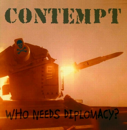 Contempt - who needs diplomacy?