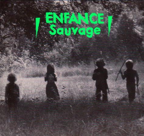 Enfance Sauvage - Je suis un village la nuit (LP)