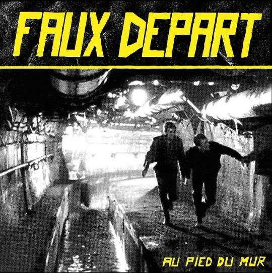 Faux Départ - Au pied du mur (LP)