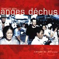 Francois Beru et les anges dechus - Carnet de déroute