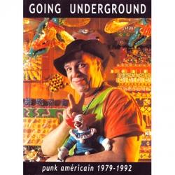 Going Underground : le punk américain 1979-1992