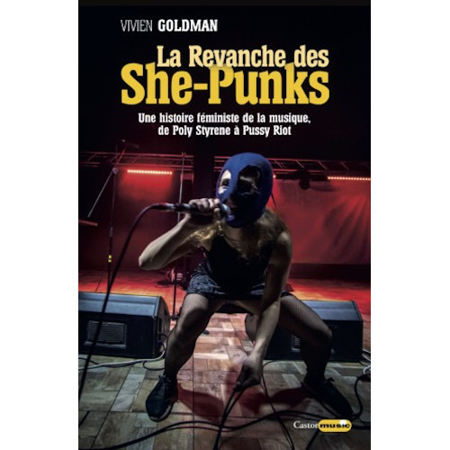 La revanche des She-Punks (Vivien Goldman)