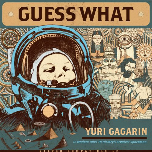 Guess What - Yuri Gagarin