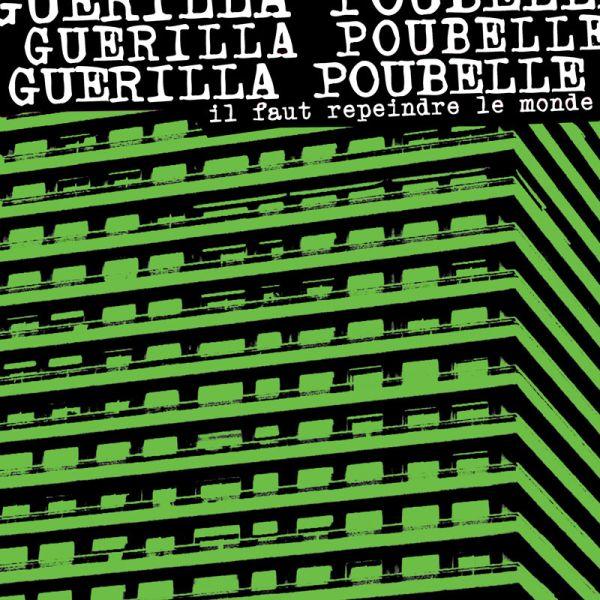 Guerilla Poubelle - Il faut repeindre le monde (LP)