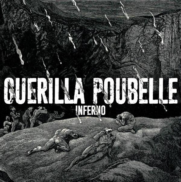 Guerilla Poubelle - Inferno (EP)