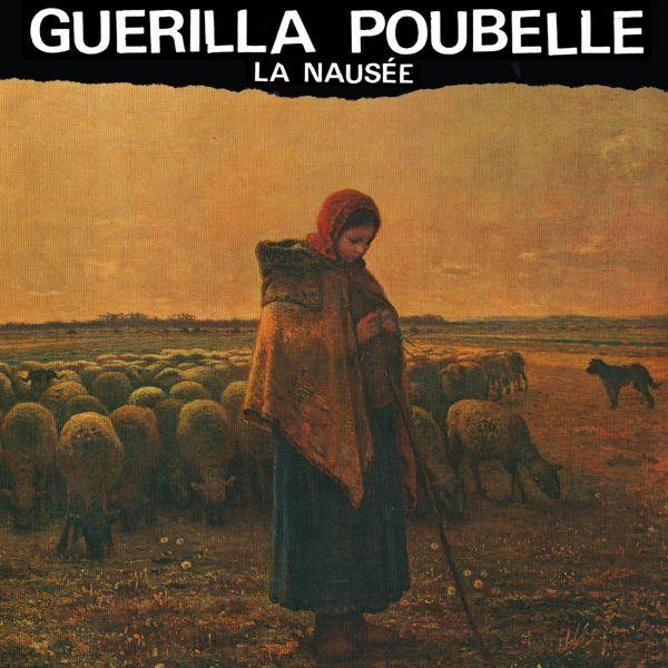 Guerilla Poubelle - La nausée (LP)