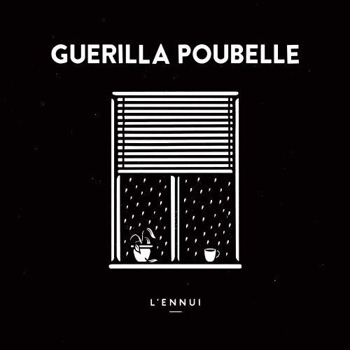 Guerilla Poubelle - L'ennui (LP)
