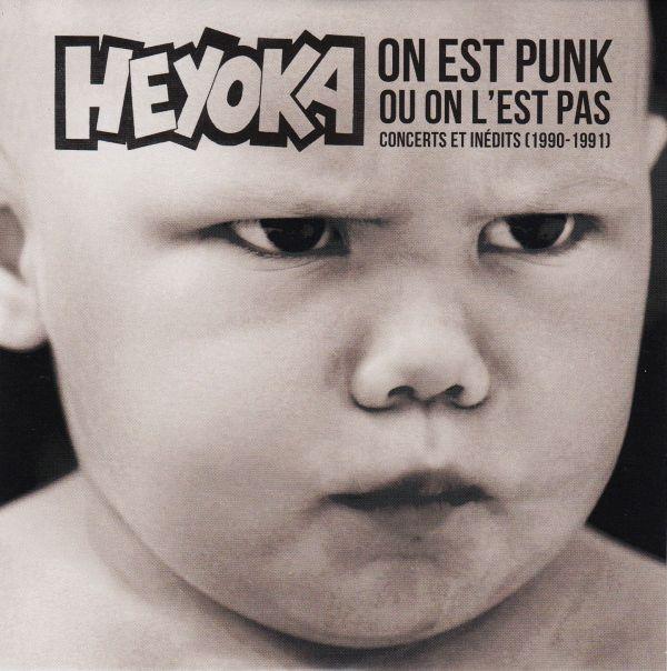 Heyoka - On est punk ou on l'est pas