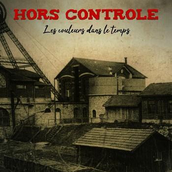 Hors Contrôle - Les couleurs dans le temps (LP)