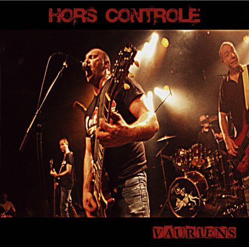 Hors Contrôle - Vauriens (CD + DVD)